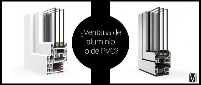 ¿Ventanas de aluminio o PVC?